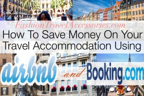 How To Save Money On Your Travel Accommodation Using Airbnb and Booking.com