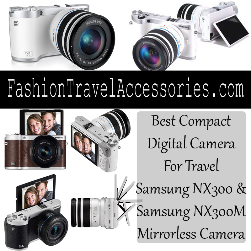 Best-Compact-Camera-For-Travel-Samsung-NX300-NX300M-Mirrorless-Camera