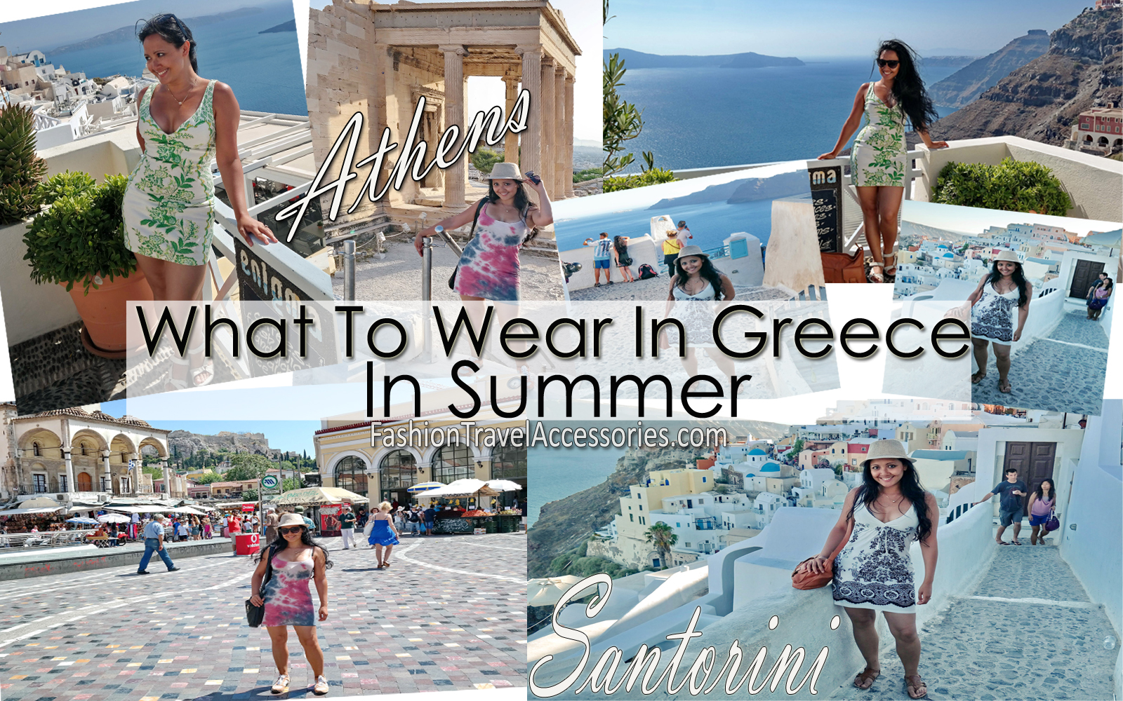 What To Wear In Greece: Santorini, Mykonos, Athens Comfortable and Fashionable Travel Outfits