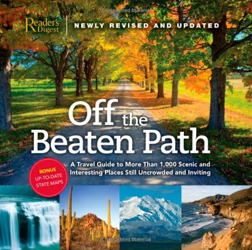 Best Travel Gifts For Men Off the Beaten Path- A Travel Guide to More Than 1000 Scenic and Interesting Places Still Uncrowded and Inviting