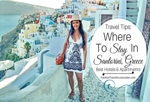 Where To Stay In Santorini Greece: Best Hotels & Apartments