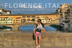Florence Travel Blog: What to See In Florence Part 1- Follow Me Around Walking Tour