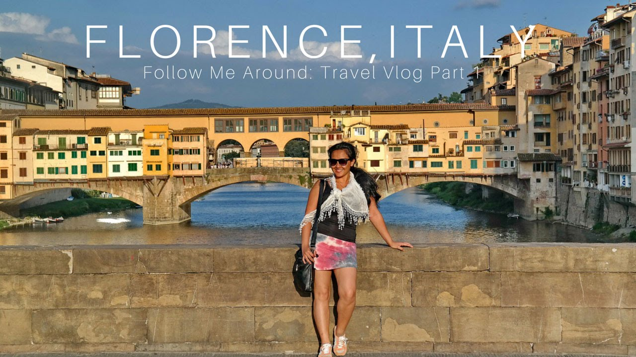 Florence Travel Blog What To See In Florence Part 1